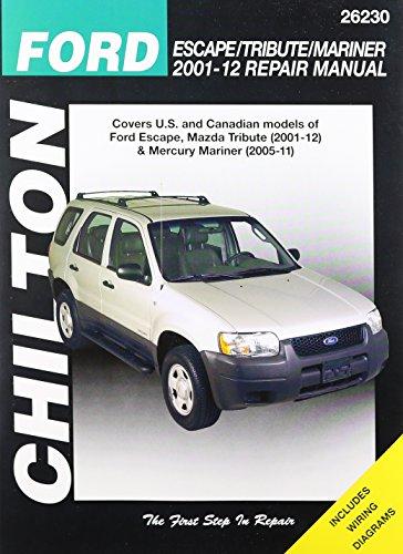 Chilton's Ford Escape/Tribute/Mariner 2001-2012 Repair Manual: Chilton (cor), Chilton