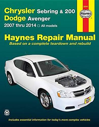 9781620920893: Chrysler Sebring & 200 and Dodge Avenger: 2007 thru 2014, All models (Haynes Repair Manual)