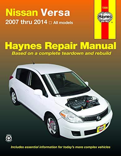 Nissan Versa 2007 thru 2014 All models (Haynes Repair Manual): Editors of Haynes Manuals