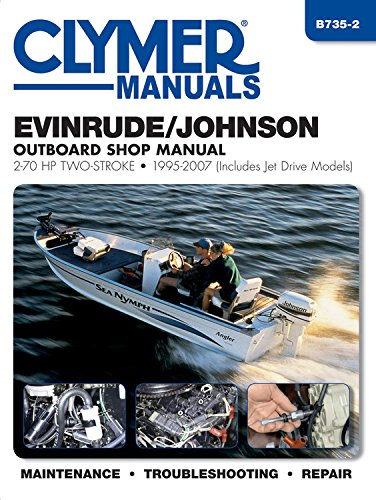 9781620920992: Evinrude/Johnson Outboard Shop Manual: 2-70 HP Two-Stroke 1995-2007 (Includes Jet Drive Models) (Clymer Manuals)