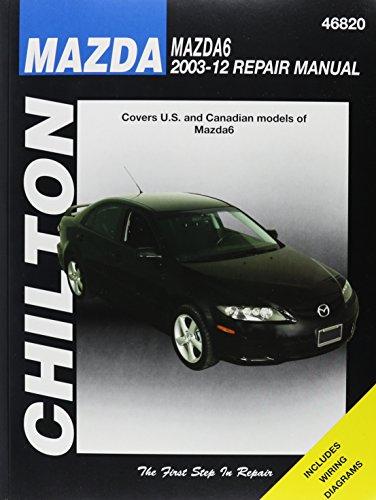 9781620921012: Chilton's Mazda 6 2003-12 Repair Manual