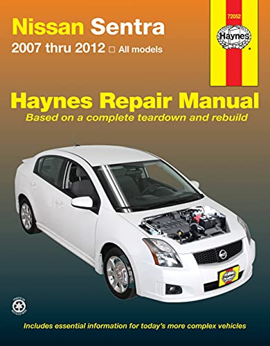 9781620921036: Haynes Nissan Sentra 2007 Thru 2012 All Models Automotive Repair Manual (Haynes Repair Manual)