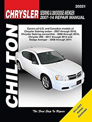 Chrysler Sebring & 200 Dodge Avenger Automotive Repair Manual: 2007-14 (Chilton Automotive)
