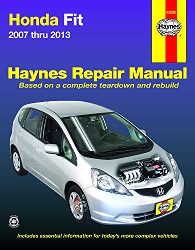 9781620921425: Honda Fit 2007 thru 2013 (Haynes Repair Manual)
