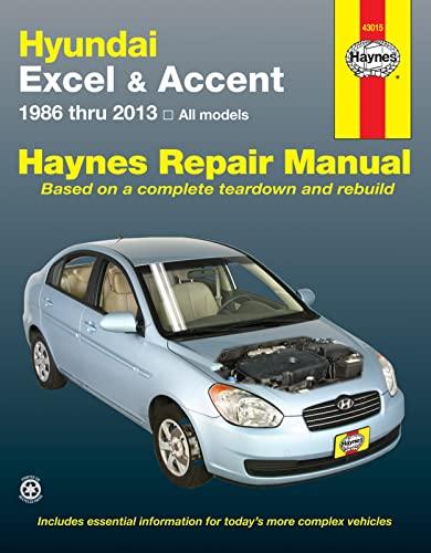 9781620921685: Hundai Excel & Accent 1986 thru 2013: All Models (Haynes Repair Manual)