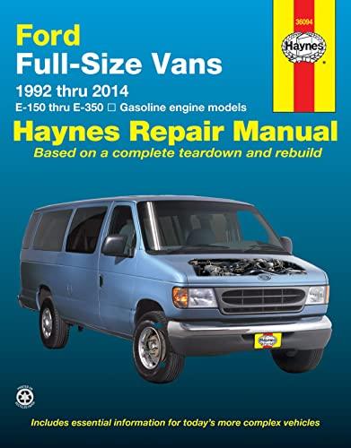 9781620921715: Ford Full-Size Vans 1992 thru 2014 E-150 thru E-350 Gasoline engine models (Haynes Repair Manual)