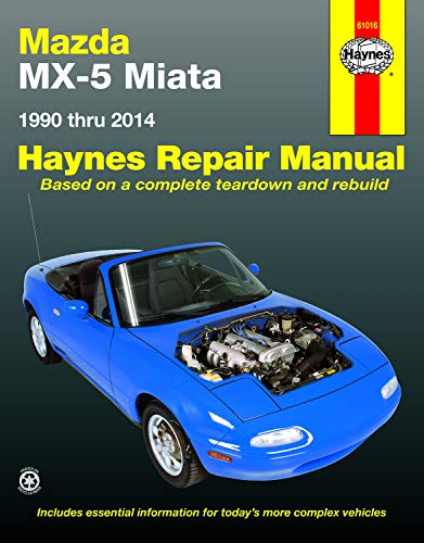 9781620921821: Mazda MX-5 Miata 1990 thru 2014: Does not include information specific to turbocharged models (Haynes Repair Manual)