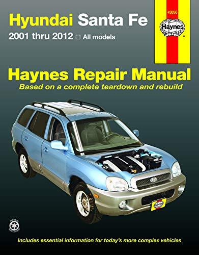 Hyundai Santa Fe Automotive Repair Manual 2001-12: Editors of Haynes Manuals