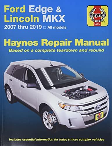 Ford Edge & Lincoln Mkx: 2007 Thru 2014 All Models (Paperback): Editors of Haynes Manuals