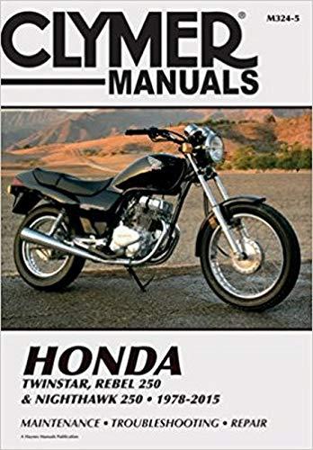 Honda Twinstar, Rebel 250 & Nighthawk 250 1978-2015 (Clymer Manuals): Penton Staff