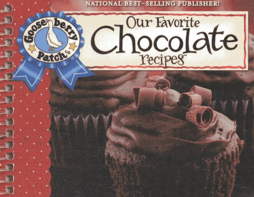 9781620930335: Our Favorite Chocolate Recipes Cookbook: Over 60 of Our Favorite Chocolate Recipes plus just as many handy tips and a new photo cover (Our Favorite Recipes Collection)