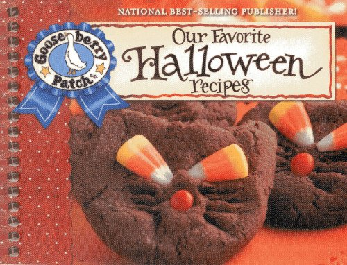 9781620930342: Our Favorite Halloween Recipes Cookbook: Jack-O-Lanterns, Hayrides and a Big Harvest Moon...It Must Be Halloween! Find Tasty Treats That Aren't Tricky ... Tips too! (Our Favorite Recipes Collection)