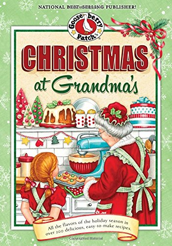 Christmas at Grandma's: Cherished Family Memories of Holidays Past