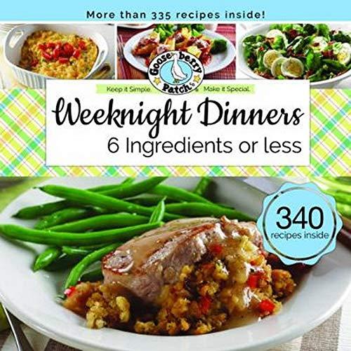 9781620932476: Weeknight Dinners 6 Ingredients or Less (Keep It Simple)