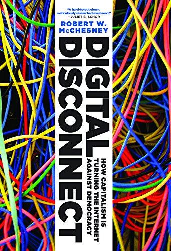 Digital Disconnect: McChesney, Robert W.