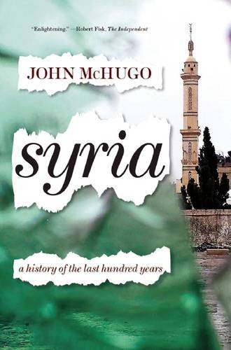 9781620970454: Syria: A History of the Last Hundred Years