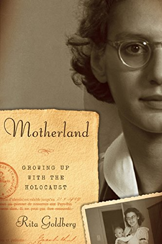 9781620970737: Motherland: Growing Up with the Holocaust