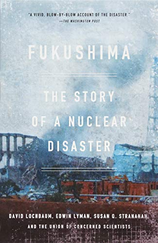9781620970843: Fukushima: The Story of a Nuclear Disaster