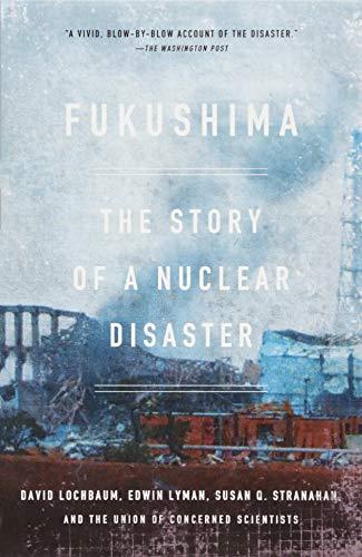 9781620970843: Fukushima: The Story of a Nuclear Disaster