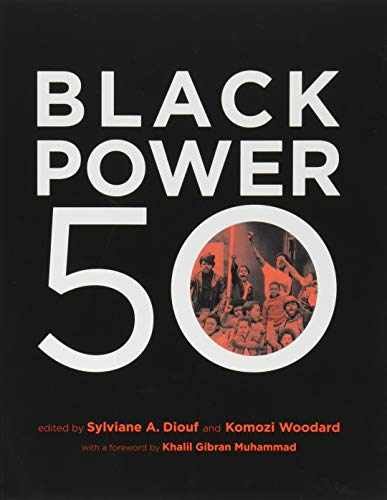 Black Power 50 Format: Paperback: Sylviane A. Diouf;
