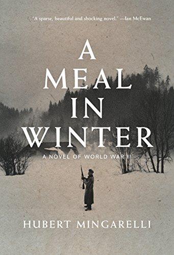 9781620971734: A Meal in Winter: A Novel of World War II