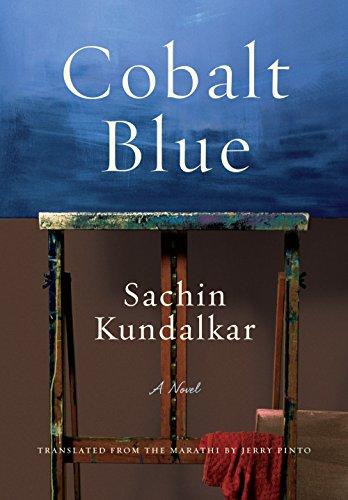 9781620971758: Cobalt Blue: A Novel