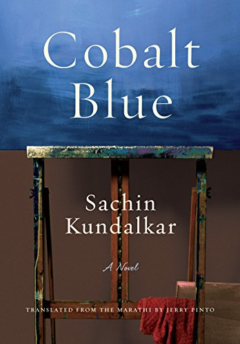 9781620971758: Cobalt Blue: A Novel