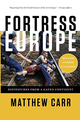 9781620972229: Fortress Europe: Dispatches from a Gated Continent