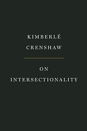 9781620972700: On Intersectionality: Essential Writings