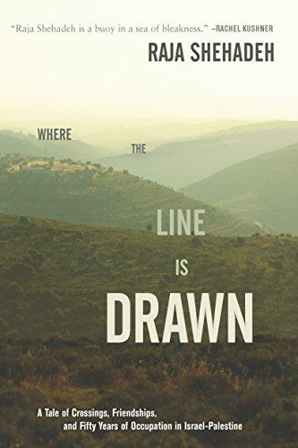 Where the Line Is Drawn: A Tale: Shehadeh, Raja