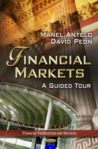 9781621000969: Financial Markets: A Guided Tour (Financial Institutions and Services)