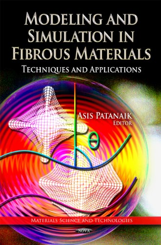 9781621001164: Modelling and Simulation in Fibrous Materials: Techniques and Applications (Material Science and Technologies)