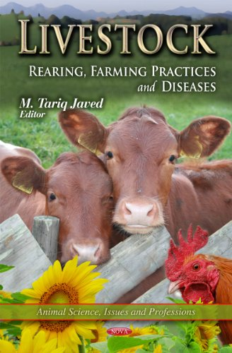 9781621001812: Livestock: Rearing, Farming, Practices and Diseases (Animal Science, Issues and Professions)