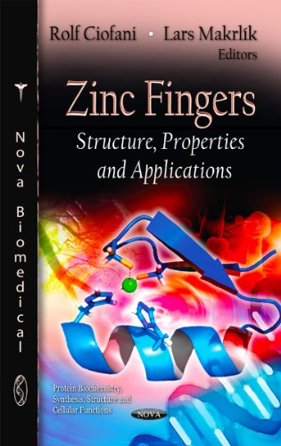 Zinc Fingers (Protein Biochemistry, Synthesis, Structure and Cellular Functions)
