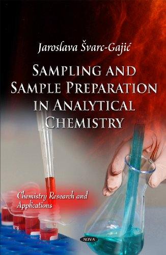 Sampling and Sample Preparation in Analytical Chemistry (Chemistry Research and Applications: ...