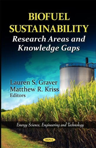 Biofuel Sustainability: Research Areas and Knowledge Gaps (Energy Science, Engineering and ...