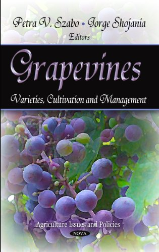 9781621003618: Grapevines: Varieites, Cultivation and Management (Agriculture Issues and Policies)