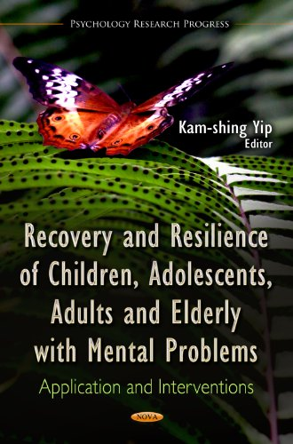 Recovery and Resilience of Children, Adolescents, Adults