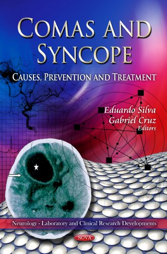 Comas and Syncope: Causes, Prevention, and Treatment (Neurology - Laboratory and Clinical Research ...
