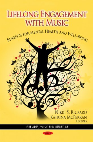 9781621006121: Lifelong Engagement With Music: Benefits for Mental Health and Well-being (Fine Arts, Music and Literature: Psychology Research Progress)
