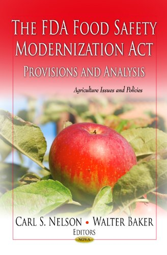 9781621008415: The FDA Food Safety Modernization Act (Agriculture Issues and Policies)