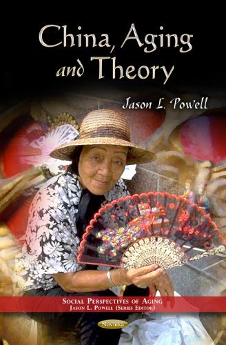 9781621009153: China, Aging and Theory (Social Perspectves on Aging)
