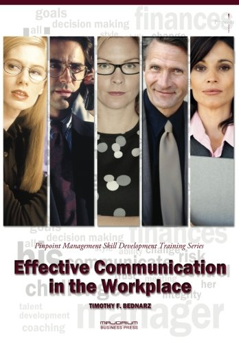 9781621010685: Effective Communication in the Workplace: Pinpoint Management Skill Development Training Series