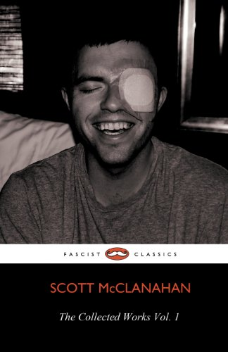 9781621050339: The Collected Works of Scott McClanahan Vol. 1