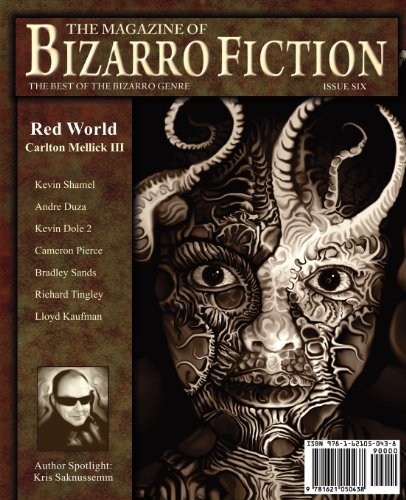 9781621050438: The Magazine of Bizarro Fiction (Issue Six)