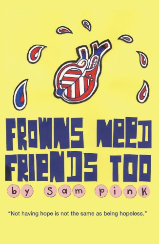 Frowns Need Friends Too: Pink, Sam