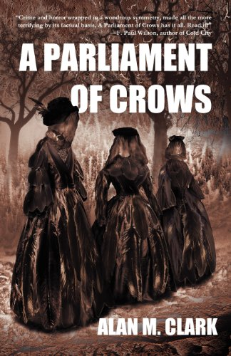 A PARLIAMENT OF CROWS: Clark, Alan M.