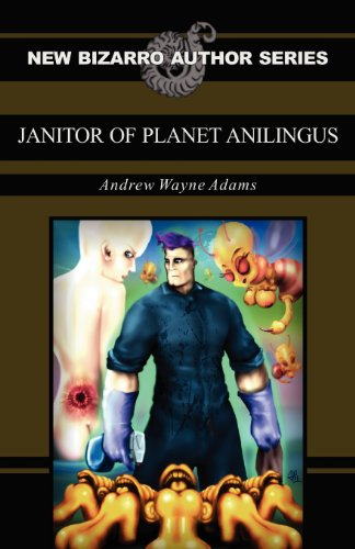 9781621050698: Janitor of Planet Anilingus