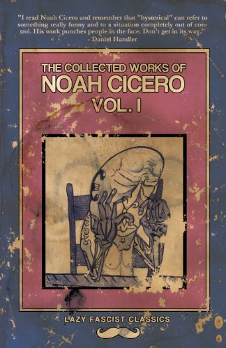 9781621050919: The Collected Works of Noah Cicero Vol. I