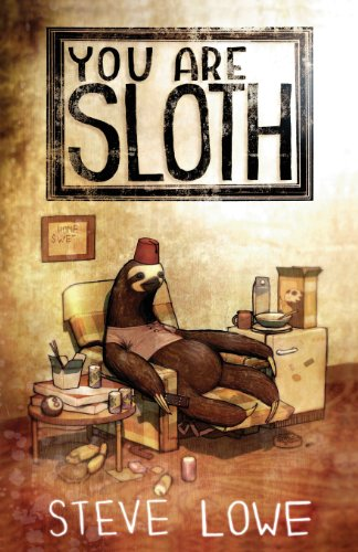 9781621051015: You Are Sloth!